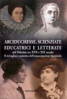 arciduchesse-scienziate-educatrici-e-letterate-savracoperta
